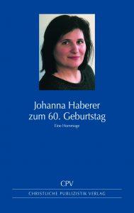 Johanna Haberer - zum 60. Geburtstag