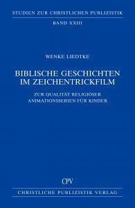 Biblische Geschichten Zeichentrickfilm - Wnke Liedtke (Band 23)
